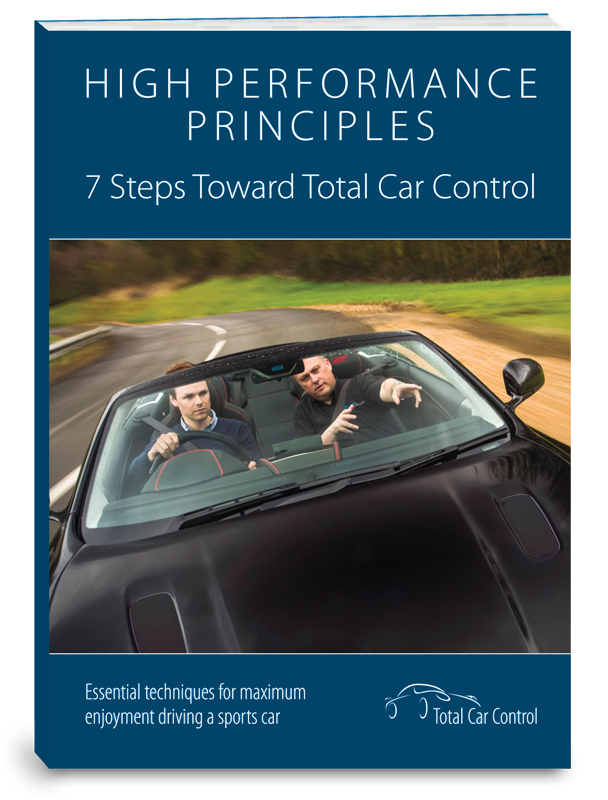 High Performance Principles. 7 Steps Toward Total Car Control